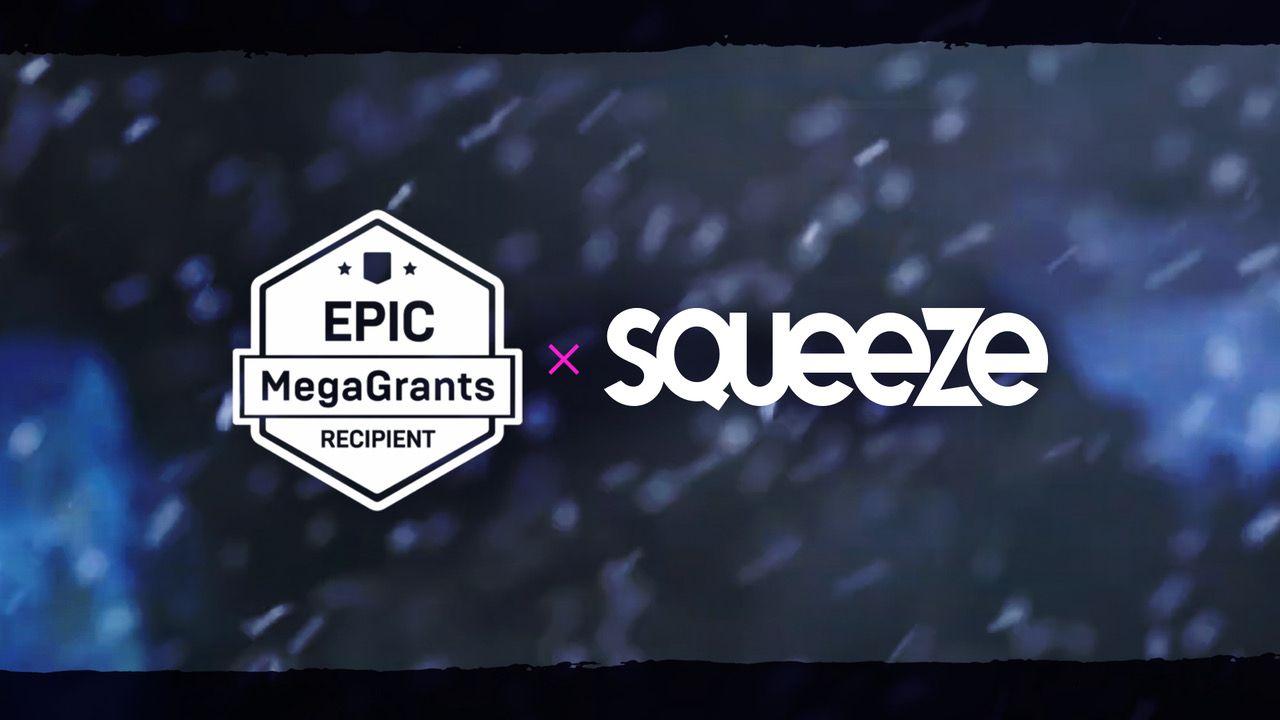 Squeeze obtient une bourse MegaGrants d'Epic Games